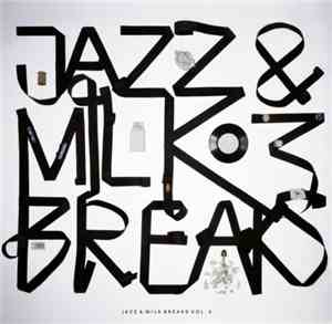 Jivers, The - Jazz & Milk Breaks Vol 3
