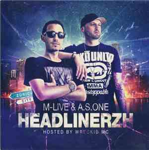 M-Live & A.S.One - Headlinerzh