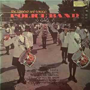 The Trinidad And Tobago Police Band - The Trinidad And Tobago Police Band
