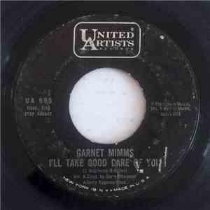 Garnet Mimms - I'll Take Good Care Of You