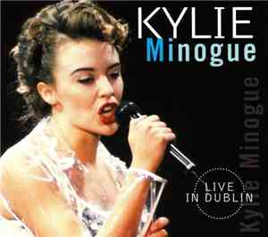 Kylie Minogue - Live In Dublin