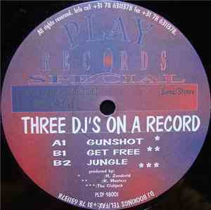 DJ Renegade / R. Montezz / The Clubjock - Three DJ's On A Record