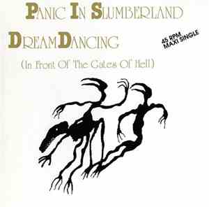 Panic In Slumberland - Dream Dancing (In Front Of The Gates Of Hell)