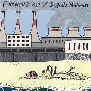 French Exit / Signals Midwest - French Exit / Signals Midwest