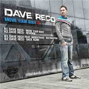 Dave Reco - Move Your Body EP