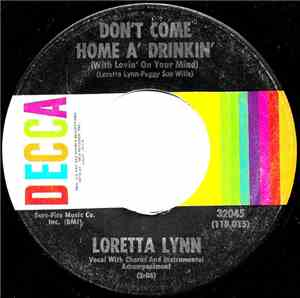 Loretta Lynn - Don't Come Home A'Drinkin' (With Lovin' On Your Mind) / Sain ...