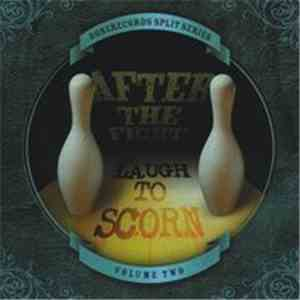 After The Fight, Laugh To Scorn - Bone Records Split Series Volume Two