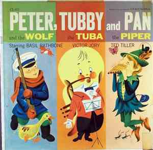 Basil Rathbone, Victor Jory, Ted Tiller - Peter And The Wolf, Tubby The Tub ...