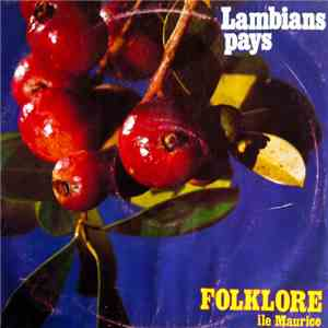Various - Lambians Pays - Folklore Île Maurice