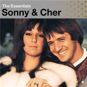 Sonny & Cher - The Essentials