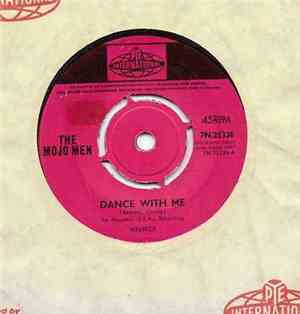 The Mojo Men - Dance With Me / Loneliest Boy In Town