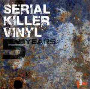 Various - 5 Years Serial Killer Vinyl