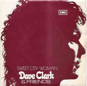 Dave Clark & Friends - Sweet City Woman
