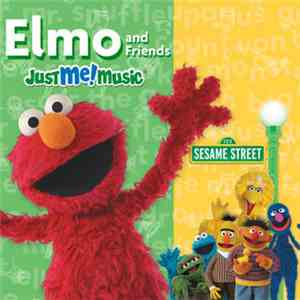 Elmo And Friends - Elmo And Friends