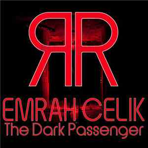 Emrah Celik - The Dark Passenger