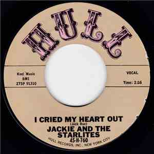 Jackie And The Starlites - I Cried My Heart Out / I Still Remember