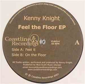 Kenny Knight - Feel The Floor EP