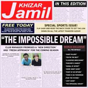 Khizar Jamil - The Impossible Dream
