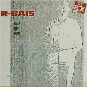 R. Bais - Take The Love (A Swedish Beat Box Remix)