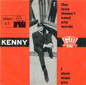 Kenny  - Our Love Doesn't Need Any Words