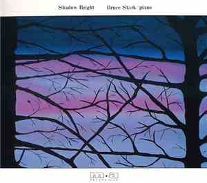 Bruce Stark - Shadow Bright