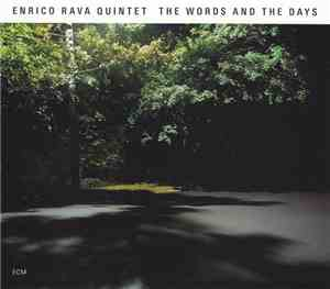 Enrico Rava Quintet - The Words And The Days