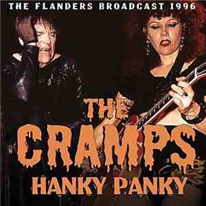 The Cramps - Hanky Panky (The Flanders Broadcast 1996)