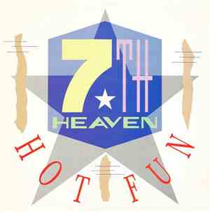 7th Heaven  - Hot Fun